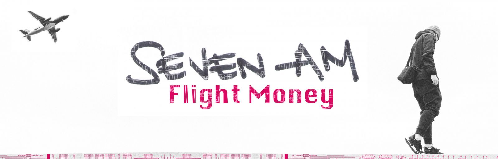 Seven Am - Flight Money - Bite Hard